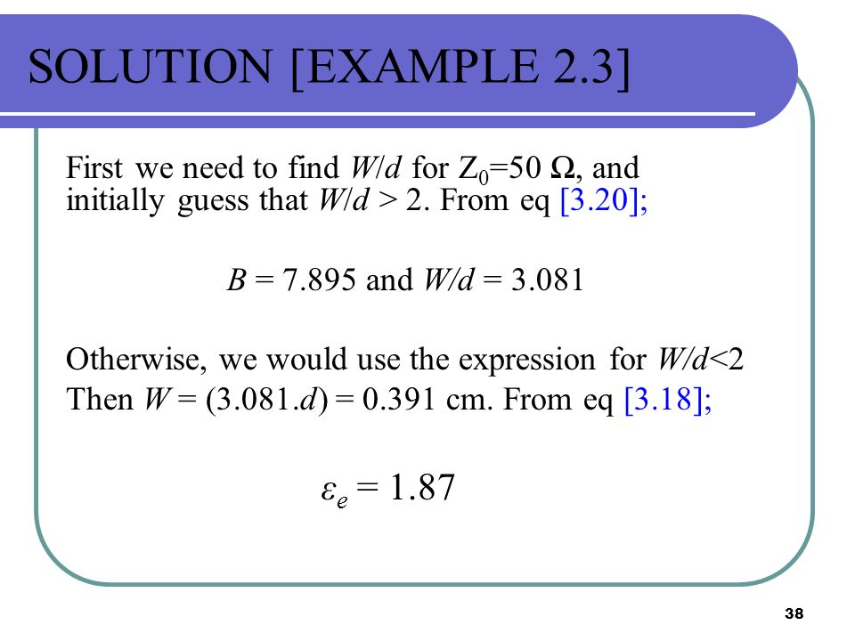 SOLUTION [EXAMPLE 2.3] εe = 1.87